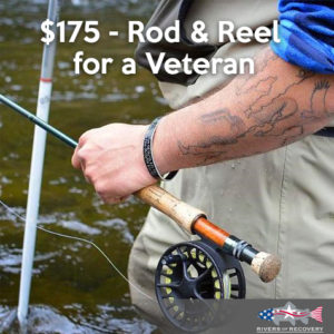 $175 - Rod & Reel for a Veteran